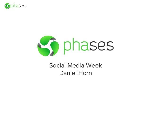 Social Media Week Daniel Horn
