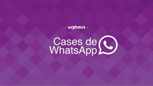 Cases de WhatsApp - -