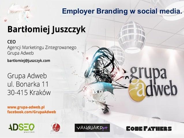 Employer Branding w social media.