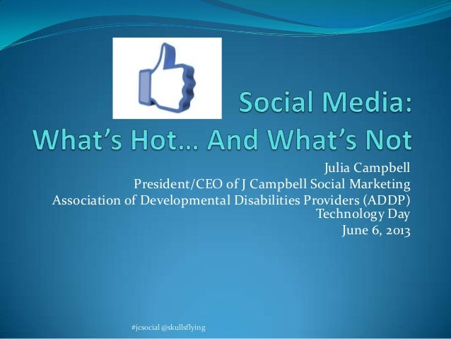 Julia CampbellPresident/CEO of J Campbell Social MarketingAssociation of Developmental Disabilities Providers (ADDP)Techno...
