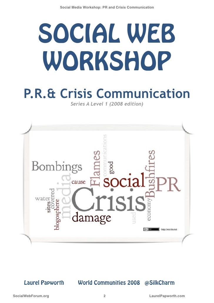 Social Media Workshop: PR and Crisis Communication                  SOCIAL WEB              WORKSHOP      P.R.& Crisis Com...
