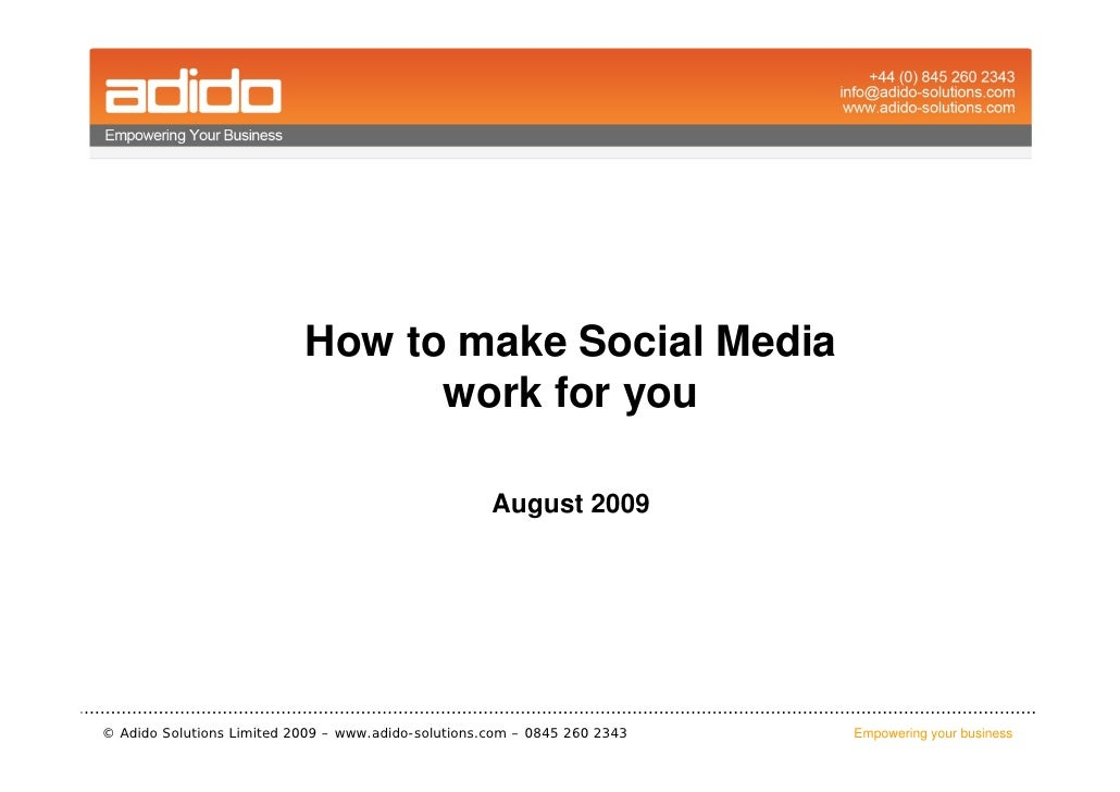 How to make Social Media                                  work for you                                                    ...