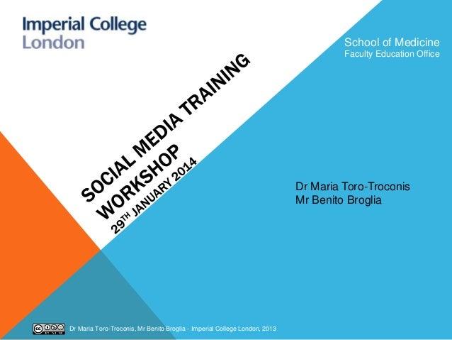 School of Medicine Faculty Education Office  Dr Maria Toro-Troconis Mr Benito Broglia  Dr Maria Toro-Troconis, Mr Benito B...