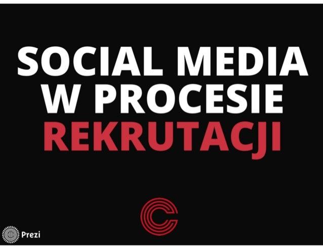 Wykorzystanie Social Media w procesie rekrutacji
