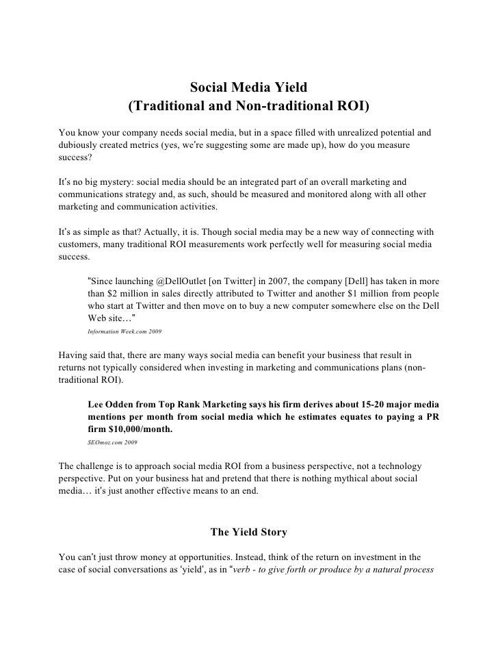 Social Media Yield                     (Traditional and Non-traditional ROI) You know your company needs social media, but...