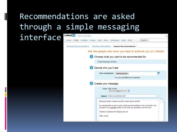 Recommendations are asked through a simple messaging interface <br />