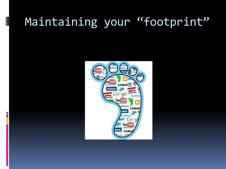 """Maintaining your """"footprint""""<br />"""