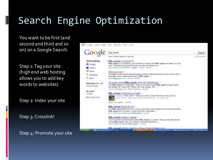 Search Engine Optimization <br />You want to be first (and second and third and so on) on a Google Search. <br />Step 1: T...