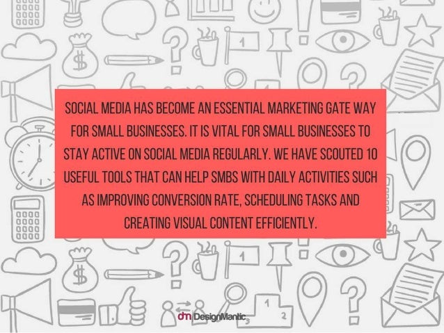 Social Media has become an essential marketing gate way for sm all businesses. It is vital for small businesses to stay ac...