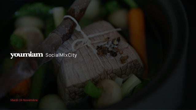 Mardi 24 Novembre SocialMixCity
