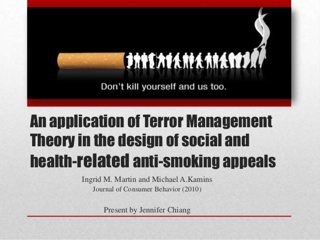terror management theory Rooted in the writings of existentialists, terror management theory states that the awareness of death has the potential to create debilitating anxiety and compromise.