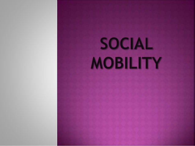 Social mobility is the movement, usually of individuals or groups, from one social position to another within the socially...
