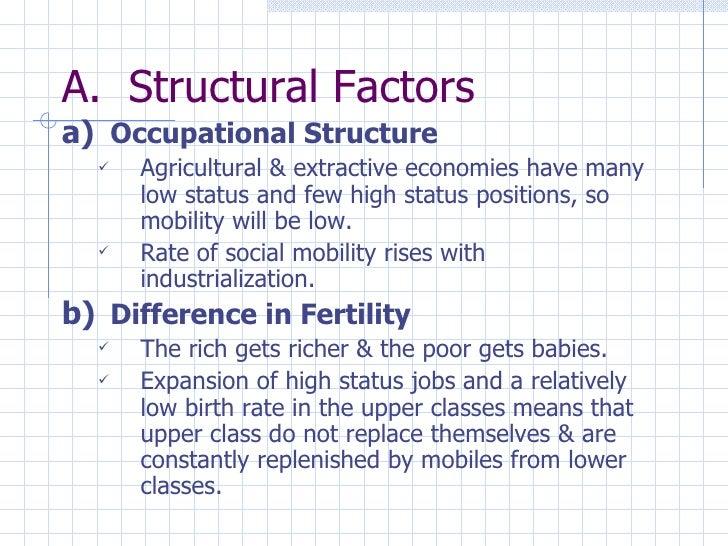 <ul><li>Structural Factors </li></ul><ul><li>Occupational Structure </li></ul><ul><ul><li>Agricultural & extractive econom...