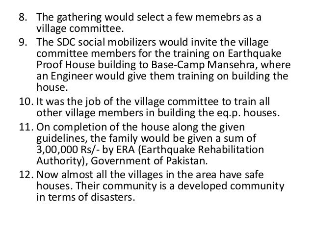 8. The gathering would select a few memebrs as avillage committee.9. The SDC social mobilizers would invite the villagecom...