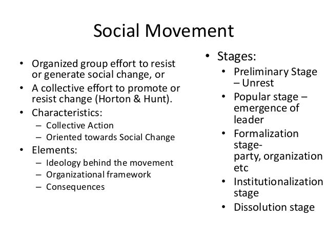 Social Movement• Organized group effort to resistor generate social change, or• A collective effort to promote orresist ch...