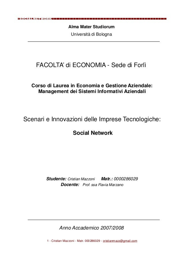 SocialNetwork                          Alma Mater Studiorum                           Università di Bologna      FACOLTA' ...