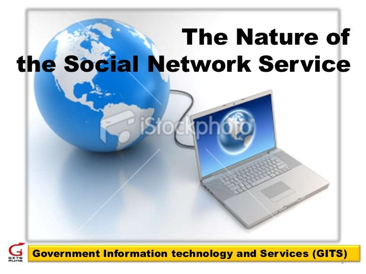 The Nature of Social Netwoking Services