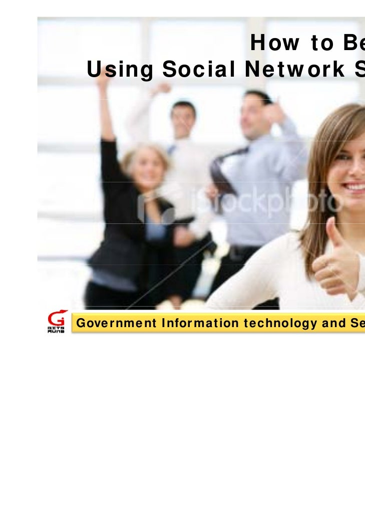 How to Benefit of Using Social Network Service?Government Information technology and Services (GITS)                      ...
