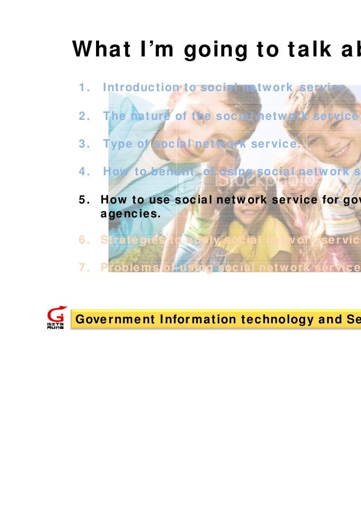 What I'm going to talk about ?         g   g1.   Introduction to social network service.2.   The nature of the social netw...
