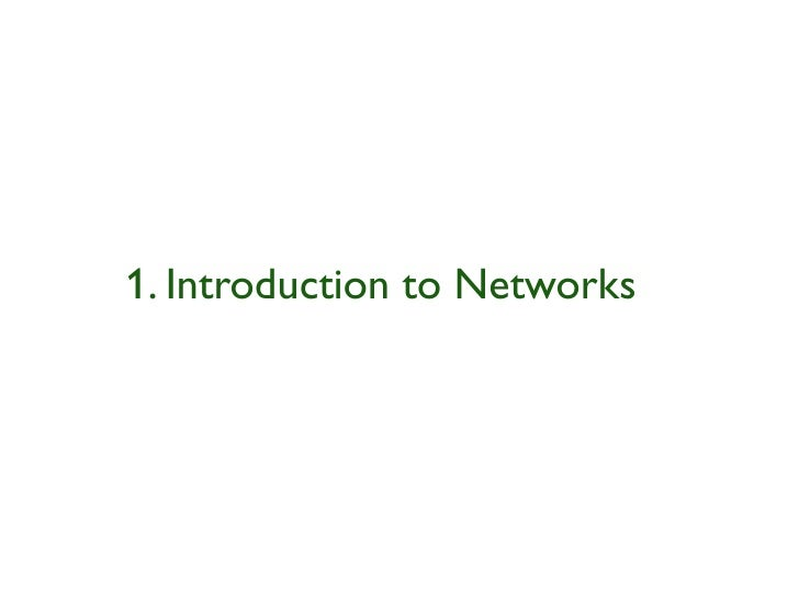 1. Introduction to Networks