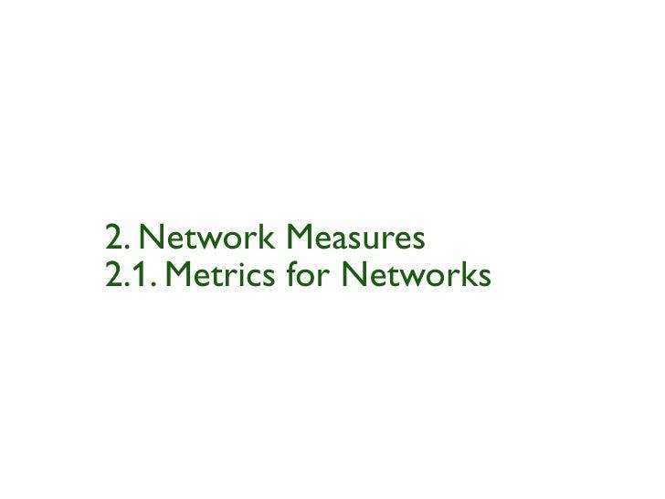 2. Network Measures2.1. Metrics for Networks