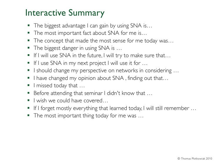 Interactive Summary   The biggest advantage I can gain by using SNA is…   The most important fact about SNA for me is… ...