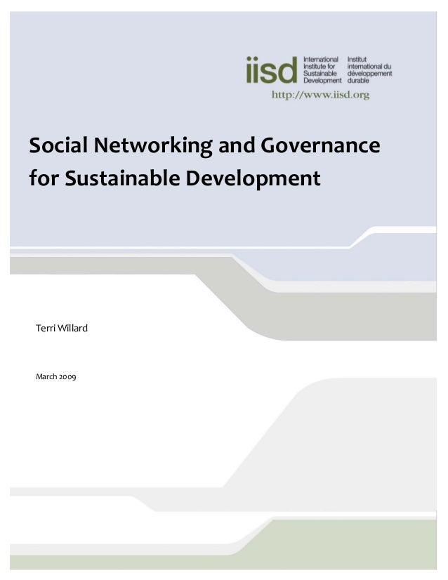 © 2008 International Institute for Sustainable Development (IISD) Published by the International Institute for Sustainable...