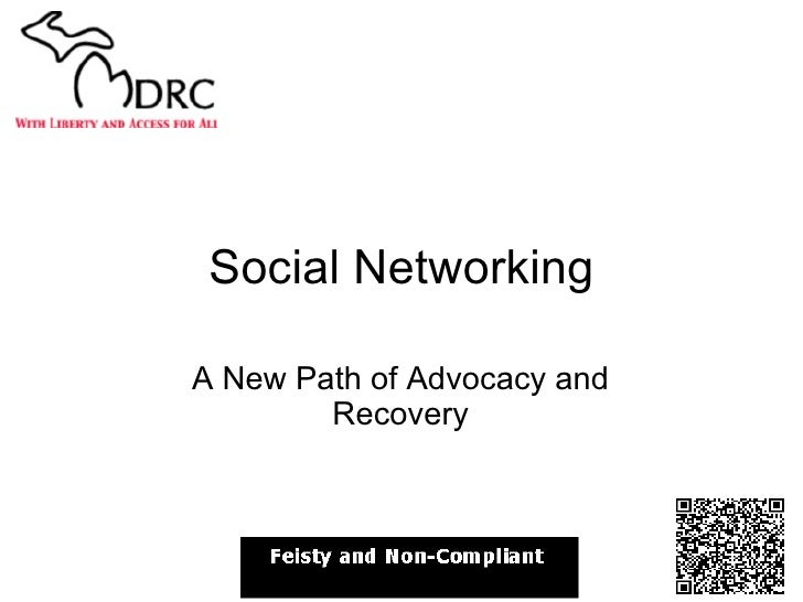 Social Networking A New Path of Advocacy and Recovery