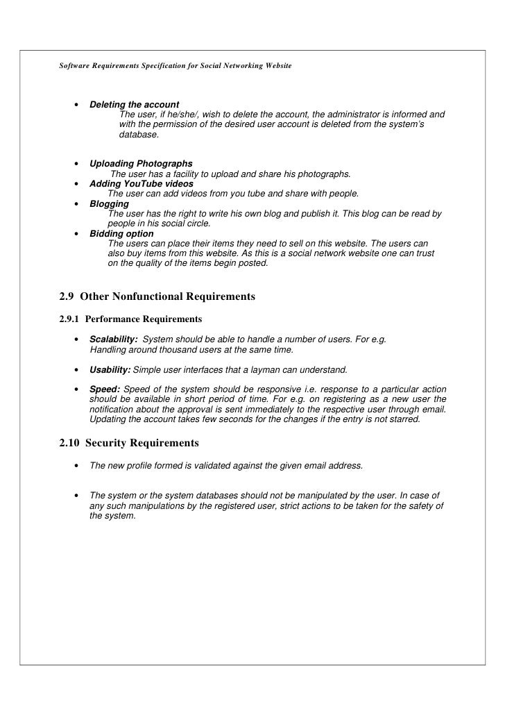 Software Requirements Specification for Social Networking Website    •   Deleting the account               The user, if h...