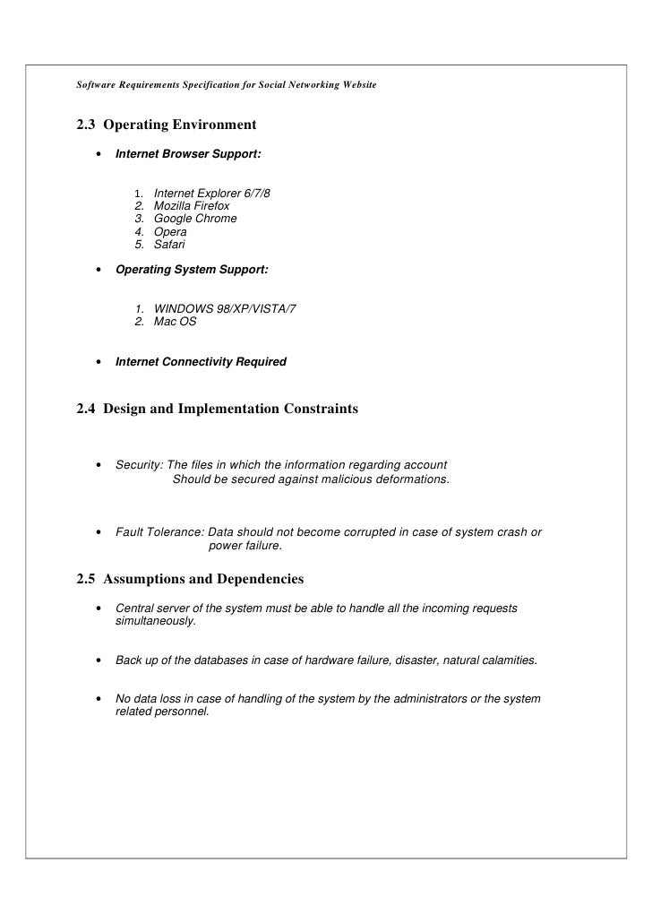 Software Requirements Specification for Social Networking Website2.3 Operating Environment    •   Internet Browser Support...