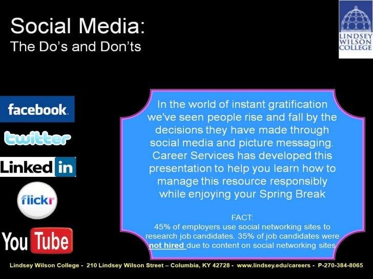 Social MediaThe Do's and Don'ts Ashley Meadows Miller    Cherise Mingus    Career Services