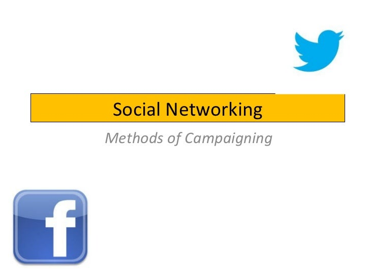 Social NetworkingMethods of Campaigning