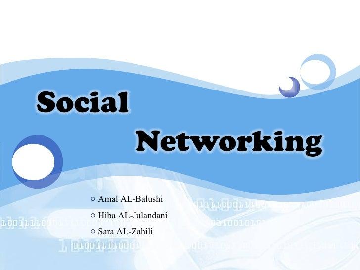 <ul><li>Amal AL-Balushi </li></ul><ul><li>Hiba AL-Julandani </li></ul><ul><li>Sara AL-Zahili </li></ul>