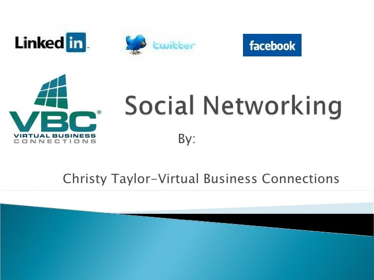 By:   Christy Taylor-Virtual Business Connections