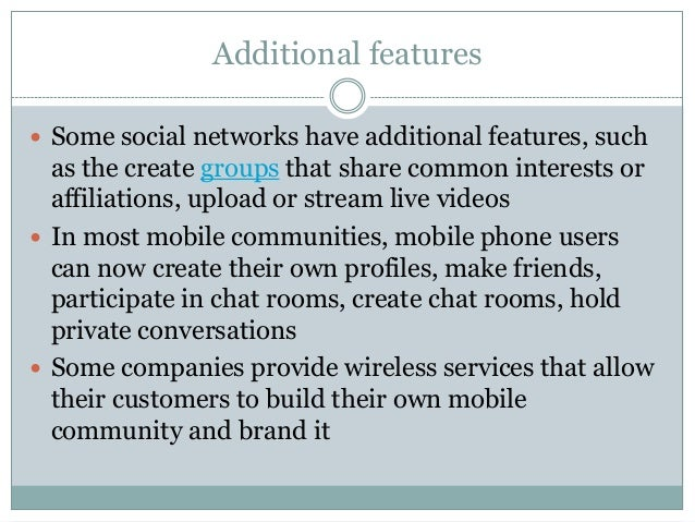 features of social networking Social network characteristics can be empirically assessed in a variety of ways  valente (2008) lists five types of social network data: data obtained through.