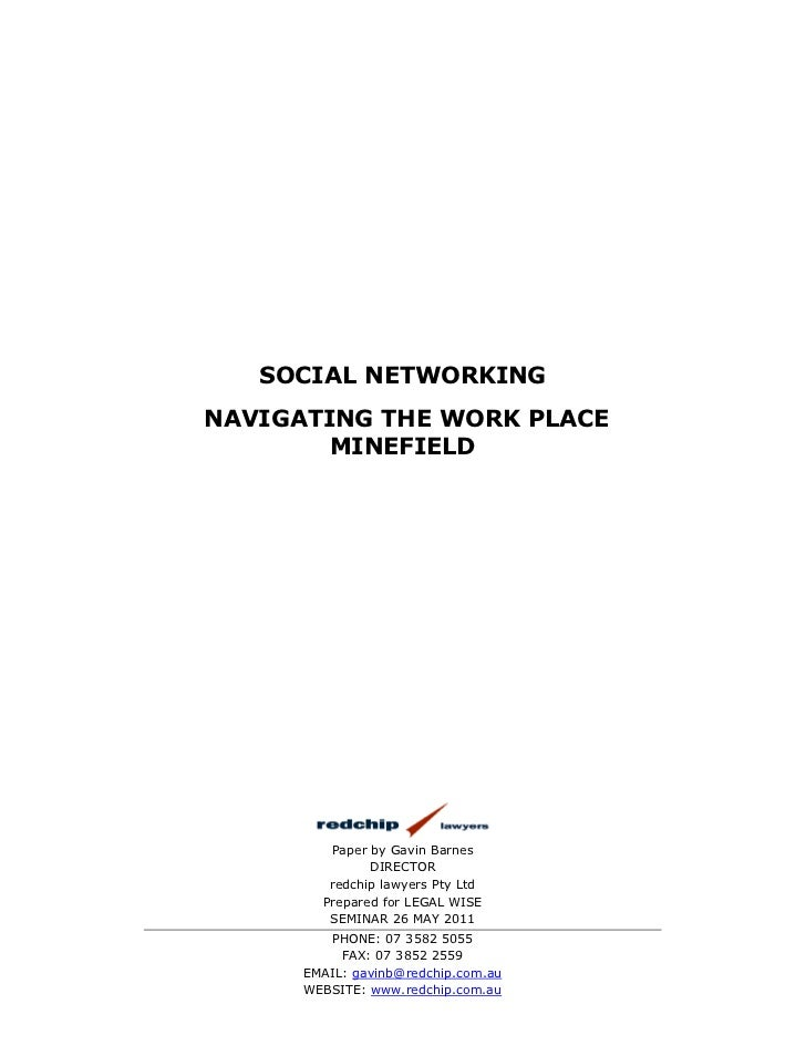 SOCIAL NETWORKINGNAVIGATING THE WORK PLACE        MINEFIELD         Paper by Gavin Barnes               DIRECTOR         r...