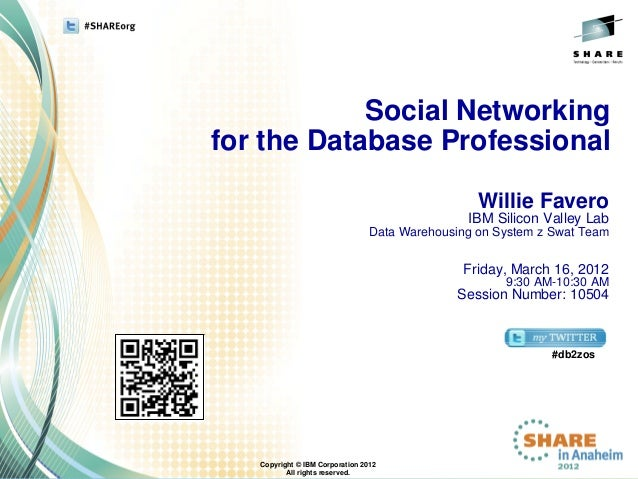 Social Networkingfor the Database Professional                                                  Willie Favero             ...