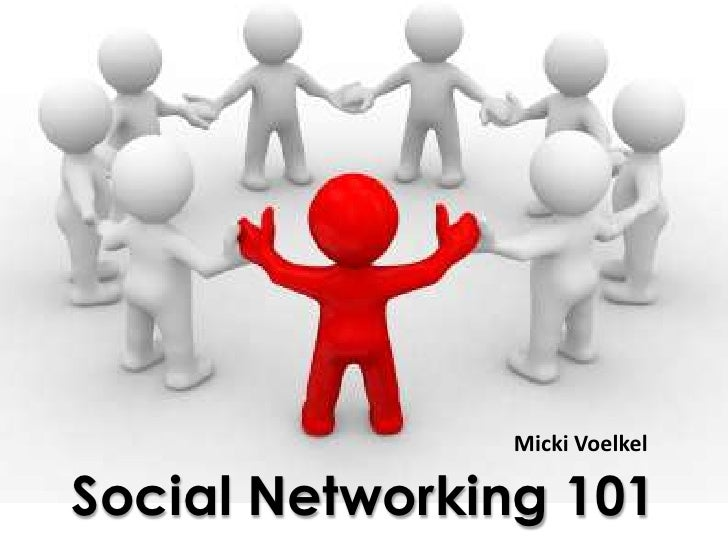 Micki Voelkel<br />Social Networking 101<br />
