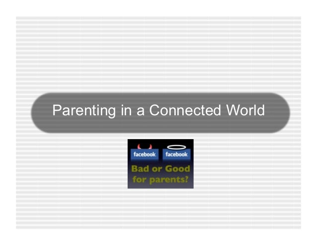 Parenting in a Connected World