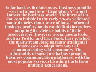 Social networking and business communication platforms