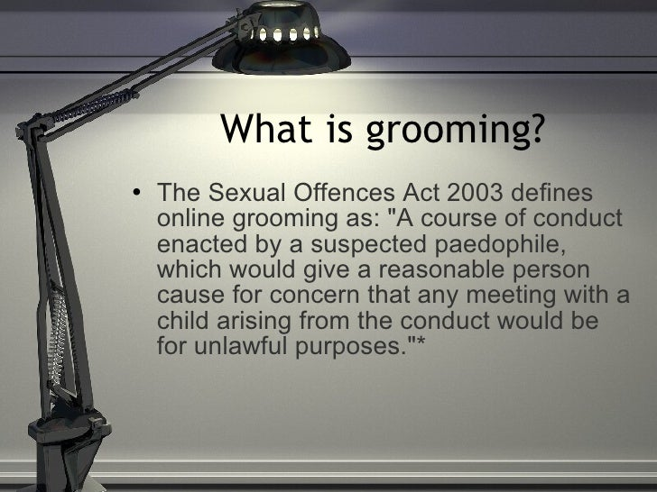 Define sexually groomed