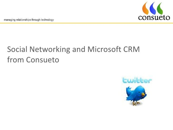 Social Networking and Microsoft CRM from Consueto