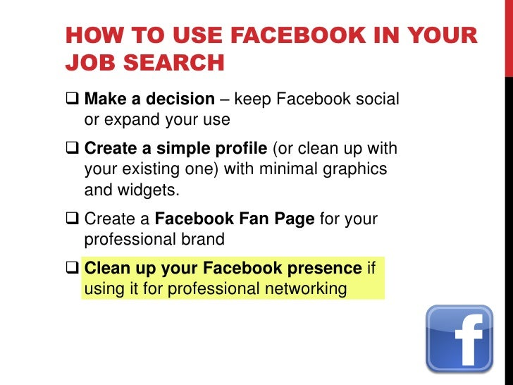 HOW TO USE TWITTER IN YOUR JOB SEARCH  Build, enhance, promote your personal brand     Put your elevator pitch in your b...