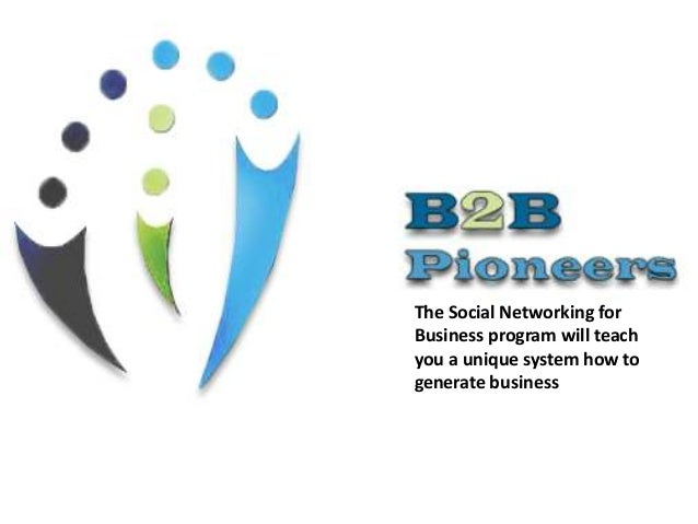 The Social Networking for Business program will teach you a unique system how to generate business