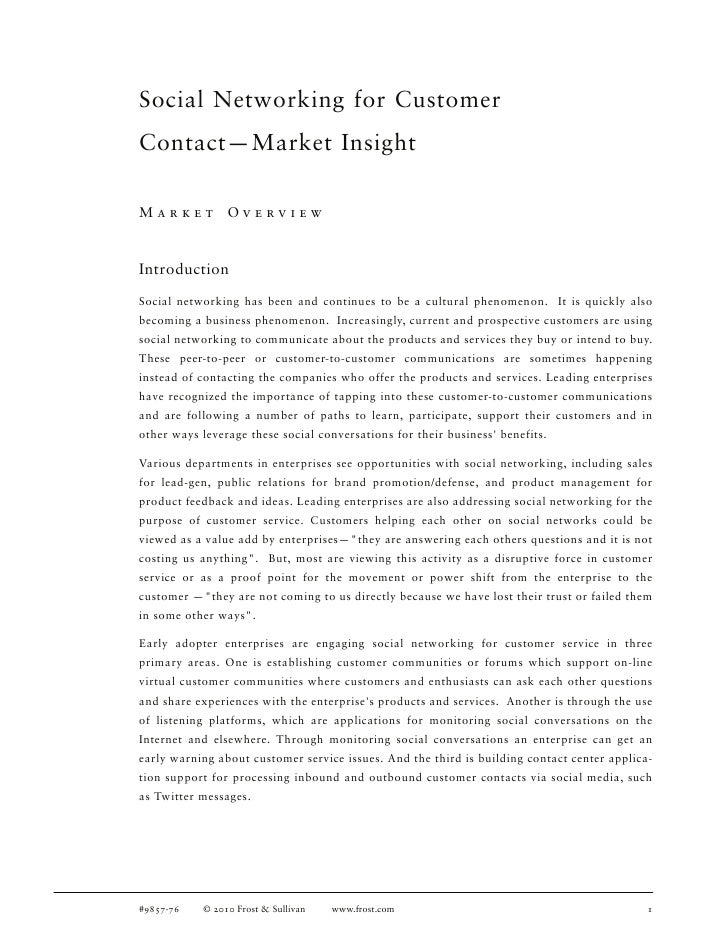Social Networking for Customer Contact—Market Insight  Market          Overview   Introduction  Social networking has been...