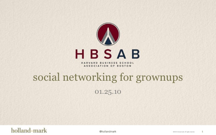 1<br />social networking for grownups<br />01.25.10<br />