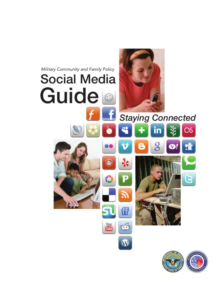 Military Community and Family PolicySocial MediaGuide                                       Staying Connected