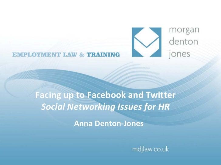 Achieving fair dismissals and protecting yourselfFacinguptoFacebook andTwitter    AnnaDentonandJennyJones SocialN...