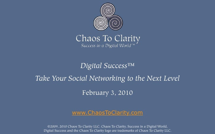 Digital Success™ Take Your Social Networking to the Next Level                            February 3, 2010                ...