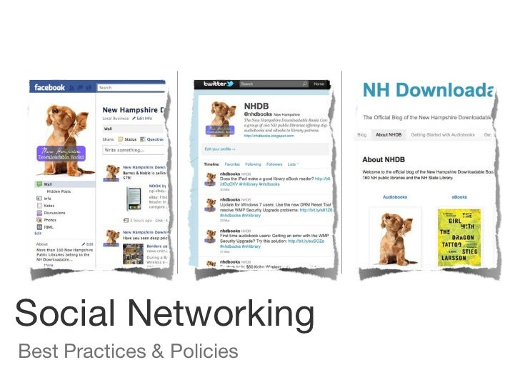 <ul><li>Best Practices & Policies </li></ul>Social Networking